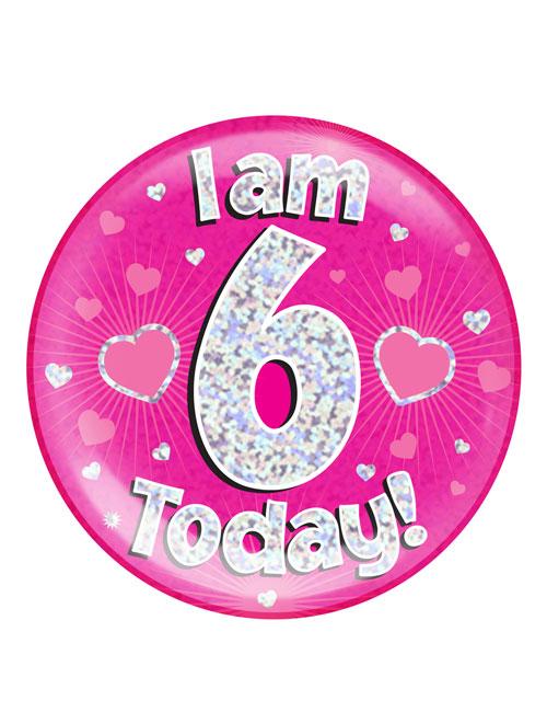I-am-6-Badge-Pink