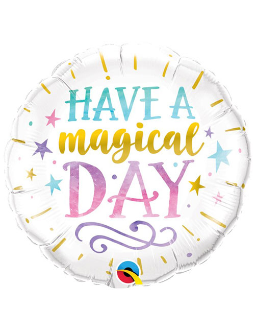 18 inch Have A Magical Day Balloon