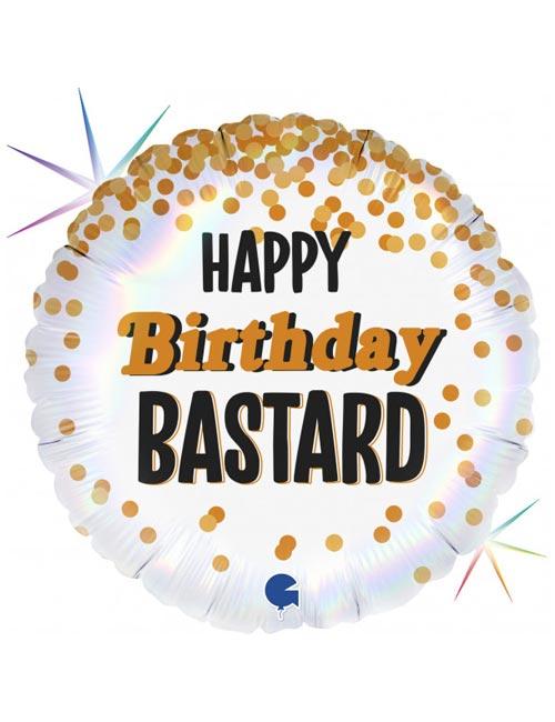 18 inch Happy Birthday Bastard